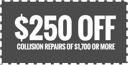 $250 Off Collision Repairs of $1,700 or More